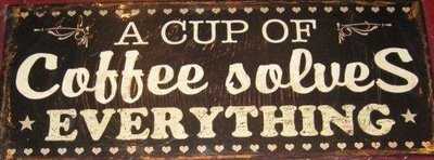 A cup of Coffee solves Everything 20x50cm