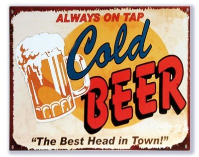Always on tap Cold Beer 25x20cm
