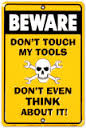 Beware dont touch my Tools 20x25 cm