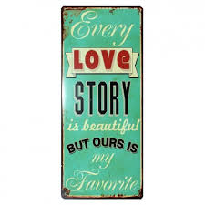 Every love story is beautiful 50x20cm