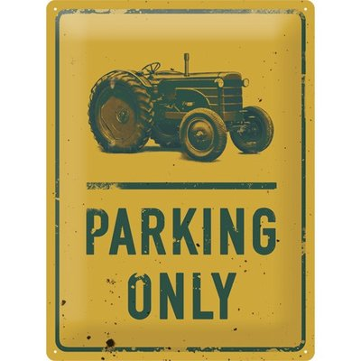 Tractor parking only 3D 30x40CM