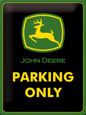 John Deere parking only 3D 30x40CM